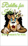 Free Kindle Book -   Kids:Riddles for Kids: Brain Teasers for Kids Check more at http://www.free-kindle-books-4u.com/parenting-relationshipsfree-kidsriddles-for-kids-brain-teasers-for-kids/
