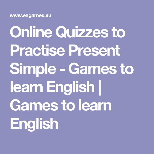 Online Quizzes to Practise Present Simple - Games to learn English | Games to learn English