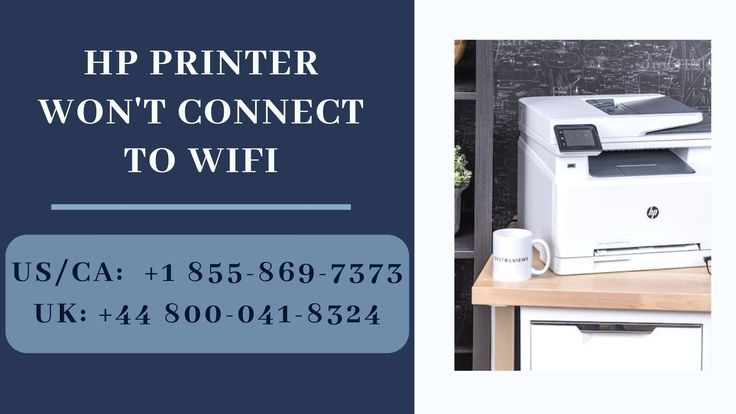 Fix hp printer wont connect to wifi dial 8558697373