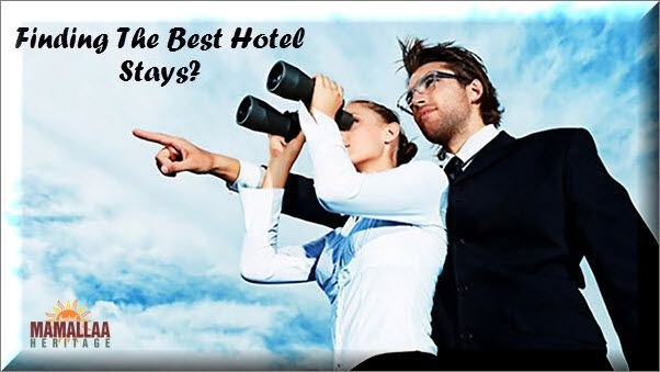 Finding The Best Hotel Stays?