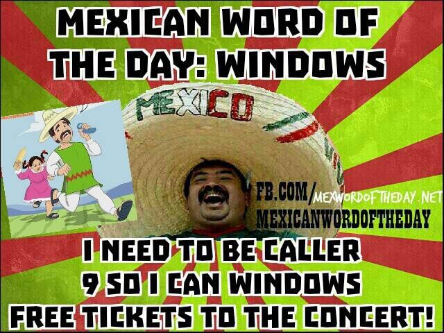 Funny Memes Funny Mexican: 17 Best Images About Mexican Word Of The Day On Pinterest