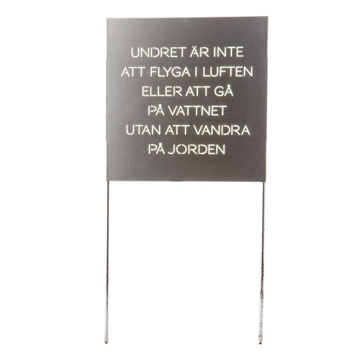 "Chinese proverb in Swedish / from Ernst Kirchsteiger / ""Undret är inte att flyga i luften eller gå på vattnet, utan att vandra på jorden"" / ""The miracle is not to fly in the air, or to walk on the water, but to walk on the earth"""