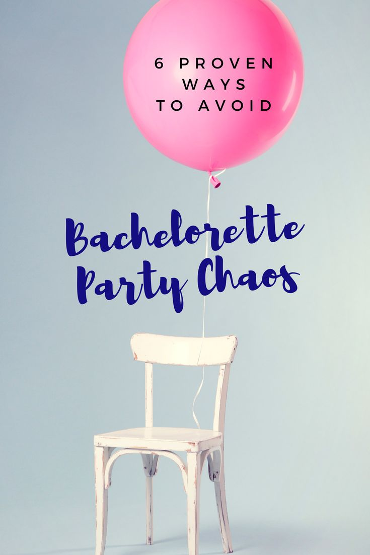 6 Proven Ways You Can Avoid Bachelorette Party Chaos