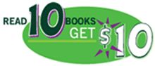 Read ten books and get ten dollars in a new or existing kids' savings account at TD Bank!