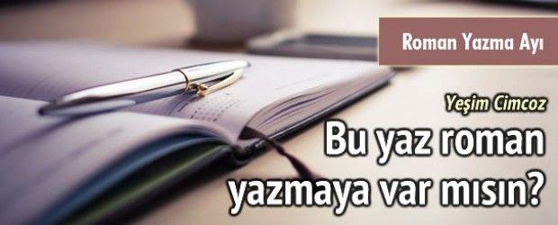 Yaz Roman Atölyesi / Roman Yazma Ayı | Yazı Evi - Yaratıcı Yazarlık Atölyesi Kadıköy