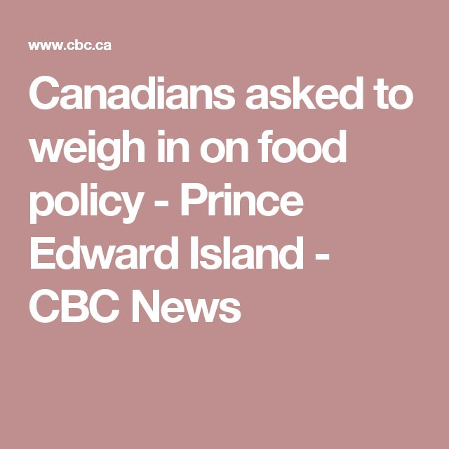 Canadians asked to weigh in on food policy - Prince Edward Island - CBC News