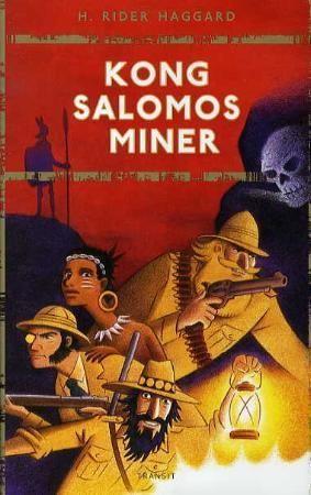 """""""Kong Salomos miner - roman"""" av H. Rider Haggard"""