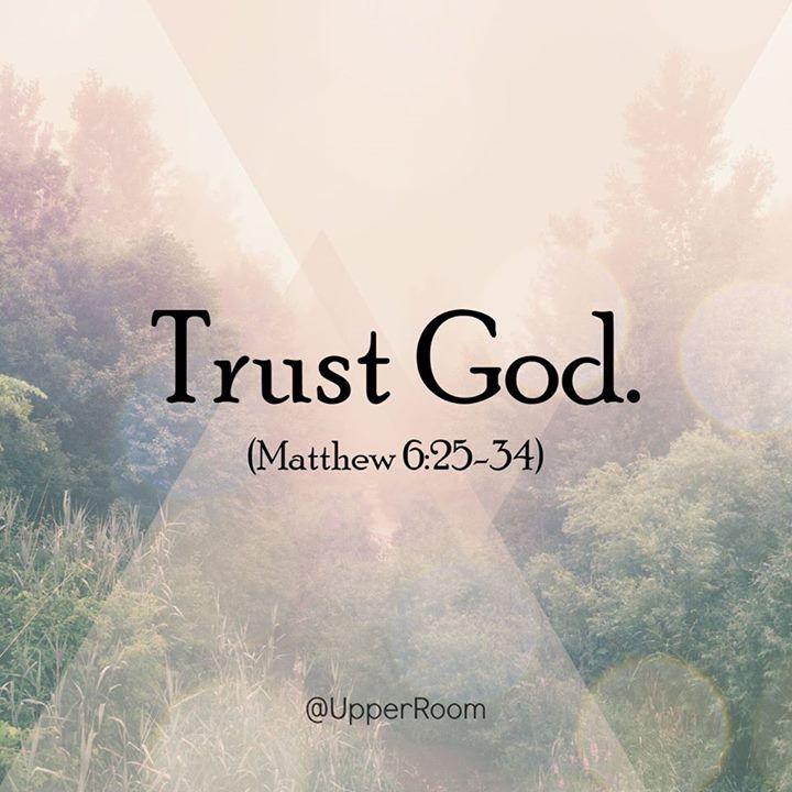 Matthew 6:25-34   https://www.facebook.com/UpperRoomDailyDevotionalGuide/photos/10153492581728151