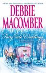 Fairy Tale Weddings : Two Classic Fairy Tales Retold for Our Times by Debbie Mac