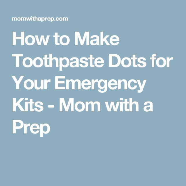 How to Make Toothpaste Dots for Your Emergency Kits - Mom with a Prep