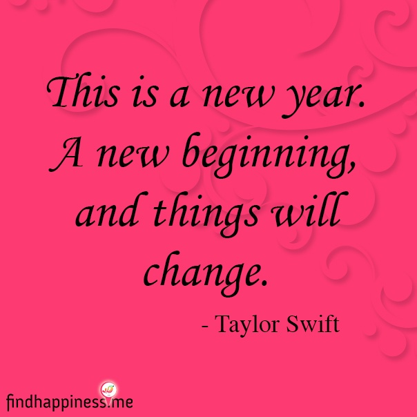 This Is A New Year. A New Beginning, And Things Will