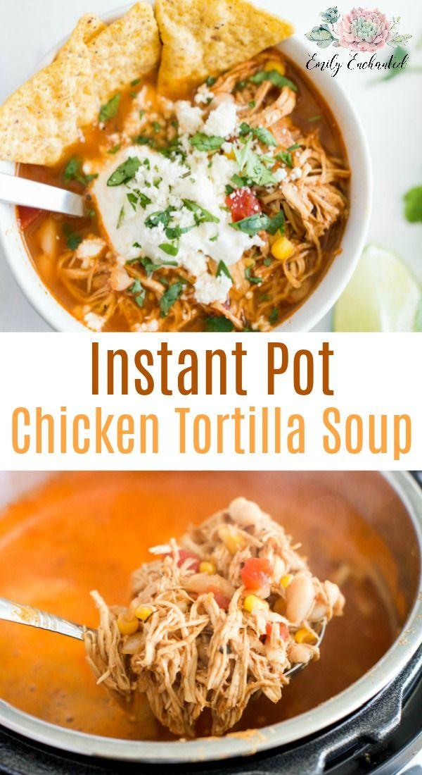 Instant Pot Chicken Tortilla Soup Recipe #instantpot #soup #recipe #chicken