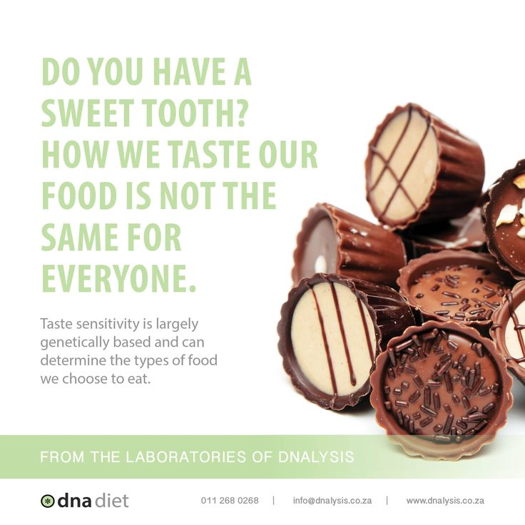 Do you have a sweet tooth? How we taste our food is not the same for everyone. Taste sensitivity is largely genetically based and can determine the types of food we choose to eat.  #‎dnalysis #dnadiet