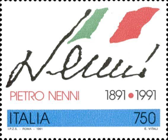 1991 - Centenario della nascita di Pietro Nenni (1891-1980) - bandiera italiana e firma del politico e giornalista italiano, leader storico del Partito Socialista Italiano.