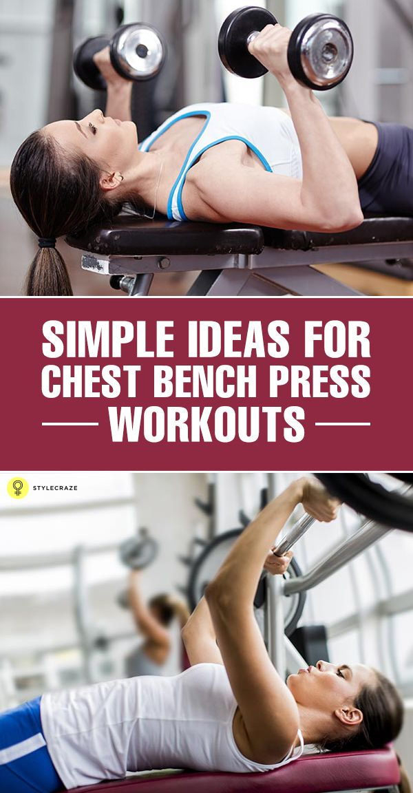 Top 2 Chest Bench Press Workouts...From Stylecraze