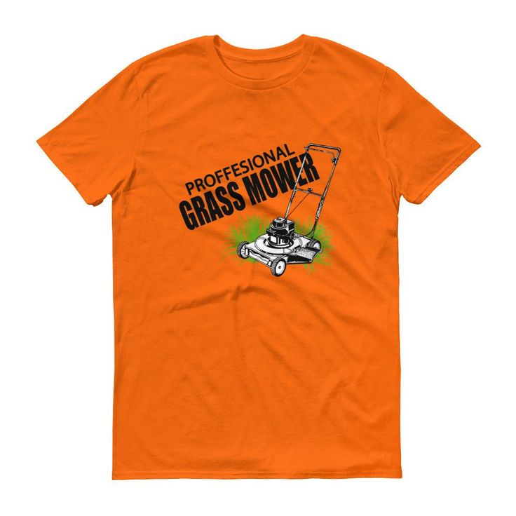 Professional Grass Mower Short sleeve t-shirt