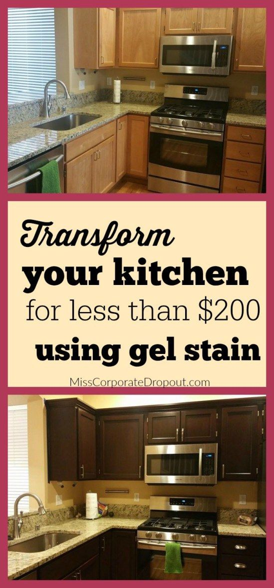 How To Transform Your Kitchen For Under $200: Gel Staining Cabinets