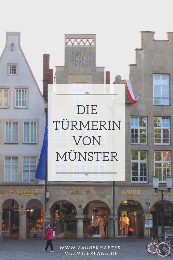 Hoch Uber Dem Prinzipalmarkt Wacht Die Turmerin Jeden Abend Uber Ihre Stadt Munster Turmerin Prinzipalmarkt Lambe Munster Reisen Urlaub In Deutschland