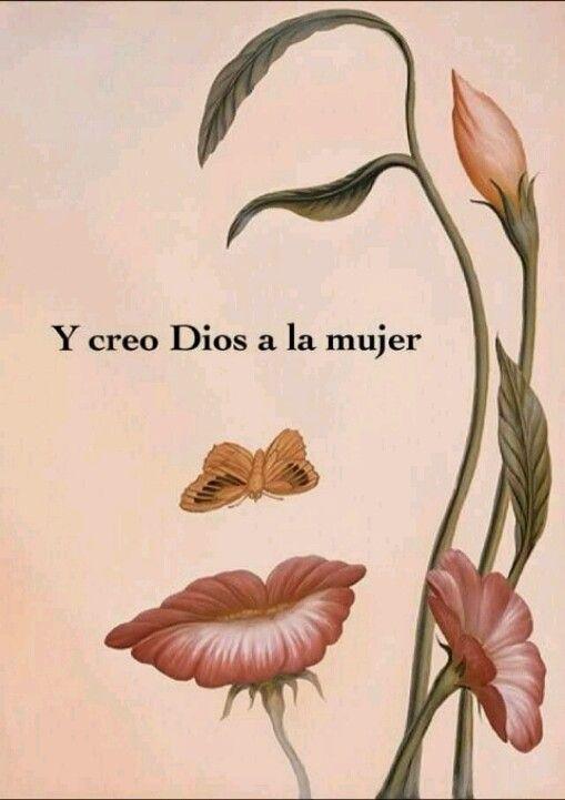 Y creo Dios a la mujer.