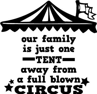 Our Faimly Circus Funny Home Decor vinyl wall decal quote sticker Inspiration