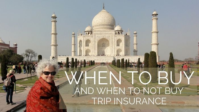 When to Buy (and not buy) Trip Insurance?