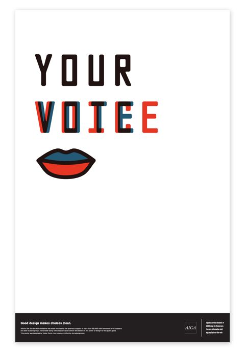 """AIGA Vote Posters  The """"Get Out the Vote"""" campaign invited AIGA members to create nonpartisan posters that inspire participation in the electoral process. Visitors to the web site are invited to download their favorite posters, print them out, and hang them up in their neighborhood.  Our solutions are typographic explorations centering around the word """"vote"""" and the concepts associated with it."""