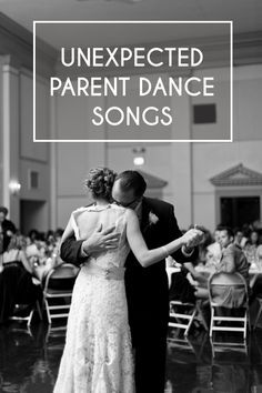 Unexpected Parent Dance Songs for you Wedding. CSN... One of mine & my daddy's faves!! Some great ones on this list:)