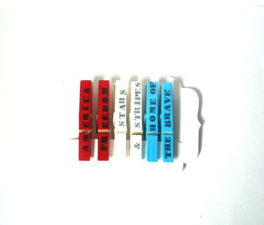 These are great for July 4th, but they can be used all year long!  Or on other occasions, such as Memorial Day or Labor Day.  Or just for anyone who's a patriot & loves to show their country's colors! Painted clothespins---Red, White & Blue with Patriotic Words