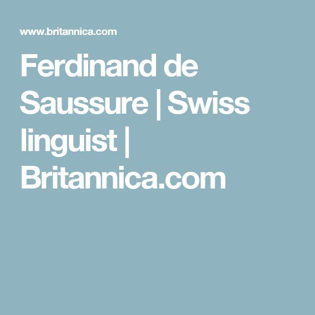 Ferdinand de Saussure | Swiss linguist | Britannica.com