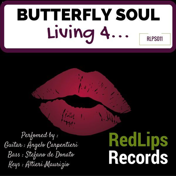 Butterfly Soul - Living For... :: Traxsource