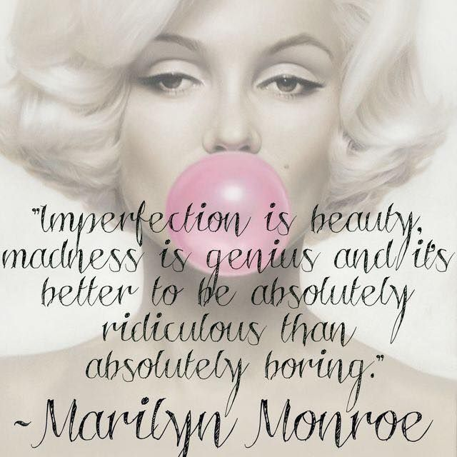 Marilyn Monroe Quote madness