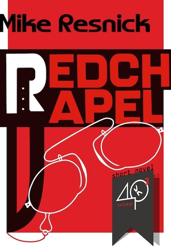 """#ebookcover """"Redchapel"""" di Mike Resnick edito da 40K"""