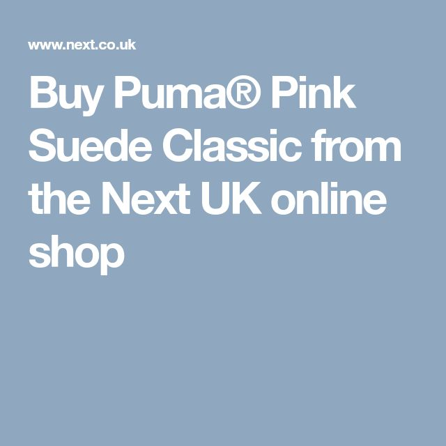 Buy Puma® Pink Suede Classic from the Next UK online shop