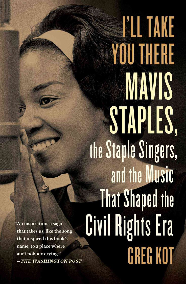 A biography that will send readers back to the music of Mavis and the Staple Singers with deepened appreciation and a renewed spirit of discovery ( Kirkus Reviews , starred review)from an acclaimed mu