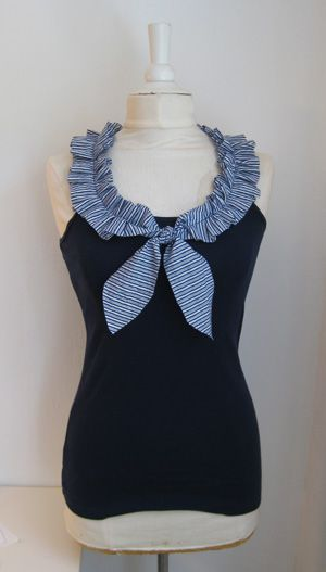 So cute! Add a ruffled collar to your tank top with this tutorial via http://site.alifosterpatterns.com/blog/2010/05/14/nautical-inspired-shirt-refashion/