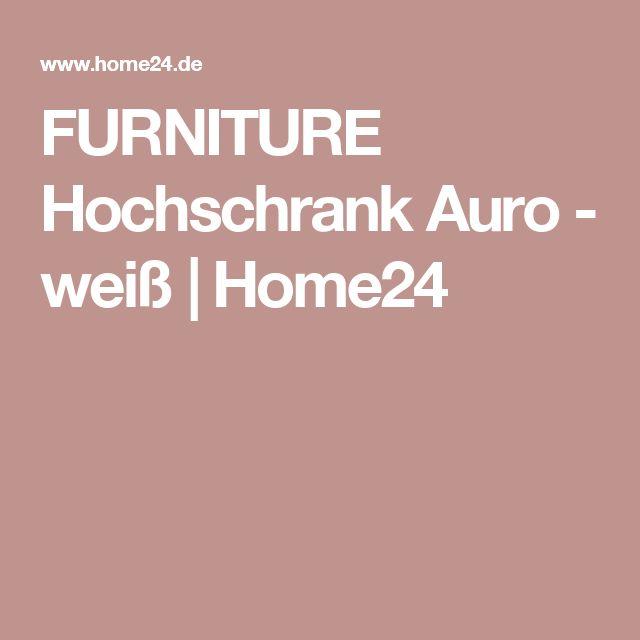 FURNITURE Hochschrank Auro - weiß | Home24