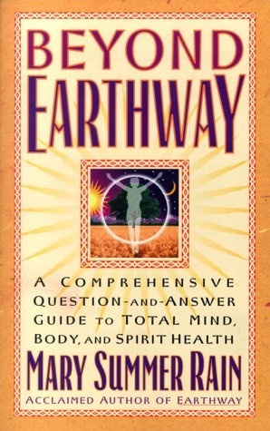 37 best books mary summer rain images by sitalea on pinterest beyond earthway a comprehensive question and answer guide to total mind body fandeluxe Choice Image