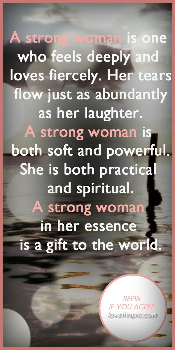 A strong woman quotes quote truth inspirational strong wisdom inspiration strong woman