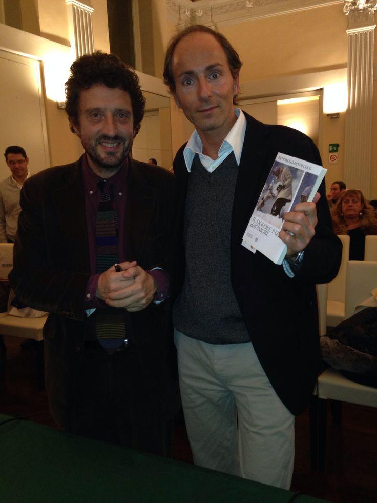 """Con Pietrangelo Buttafuoco alla presentazione del suo libro """"il dolore pazzo dell'amore"""""""