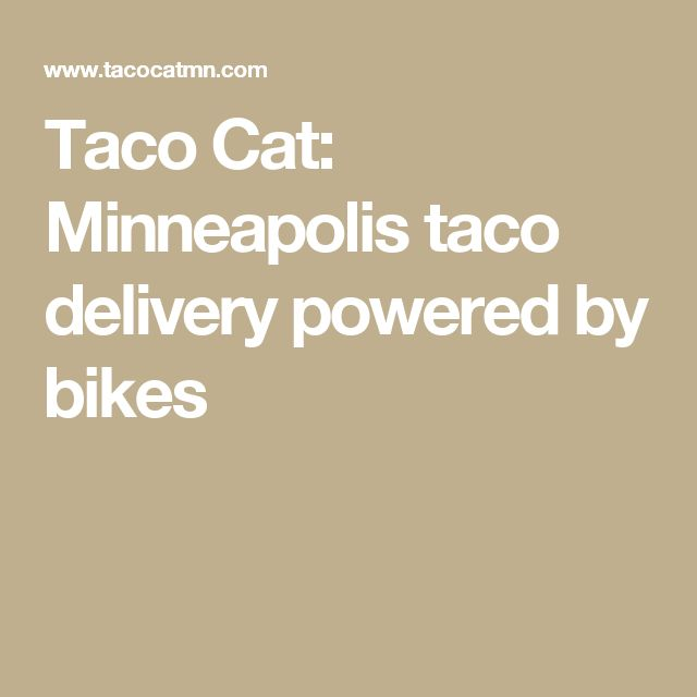 Taco Cat: Minneapolis taco delivery powered by bikes
