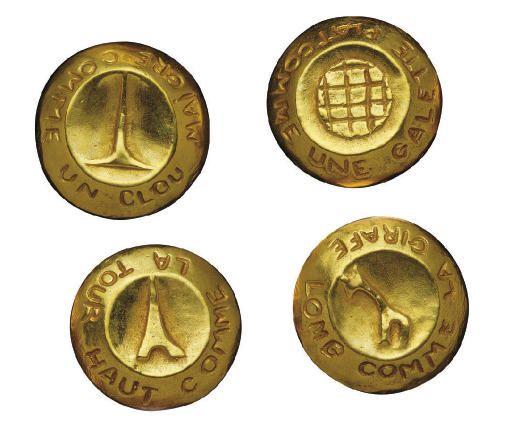 LINE VAUTRIN 'PLAT COMME LA GALETTE, HAUT COMME LA TOUR, MAIGRE COMME UN CLOU, LONG COMME LA GIRAFE', VERS 1943-1945 Quatre boutons en bronze doré Diamètre : 2.5 cm. (1 in.) Estampillés L.V. ; le titre illustré sur les faces des boutons (4)