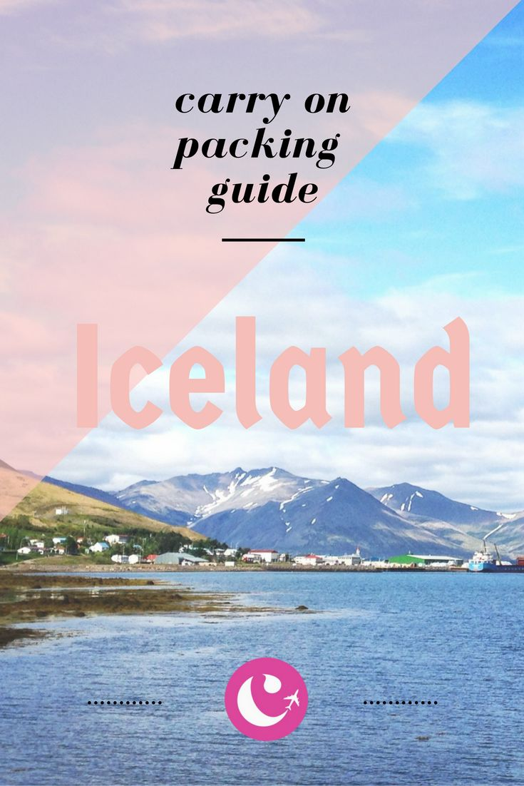 What to Pack: Carry On Iceland Guide