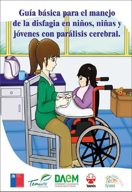 """El libro que hoy les presentamos, """"Guía básica para el manejo de la disfagia en niños, niñas y jóvenes con parálisis cerebral"""", buscaentregar información teórica y práctica que apoye la mejora de ..."""