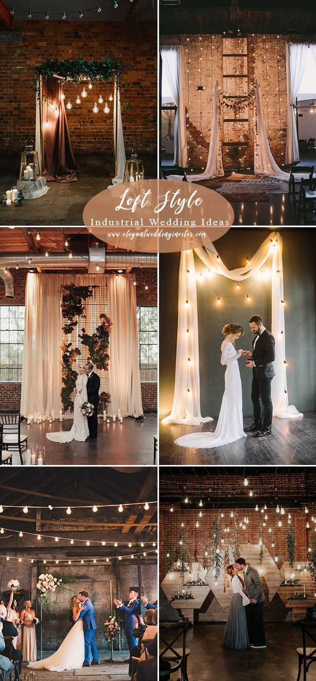 20 Trending Ideas For A Industrial Chic Wedding Elegantweddinginvites Com Blog Industrial Chic Wedding Wedding Backdrop Lights Diy Wedding Backdrop
