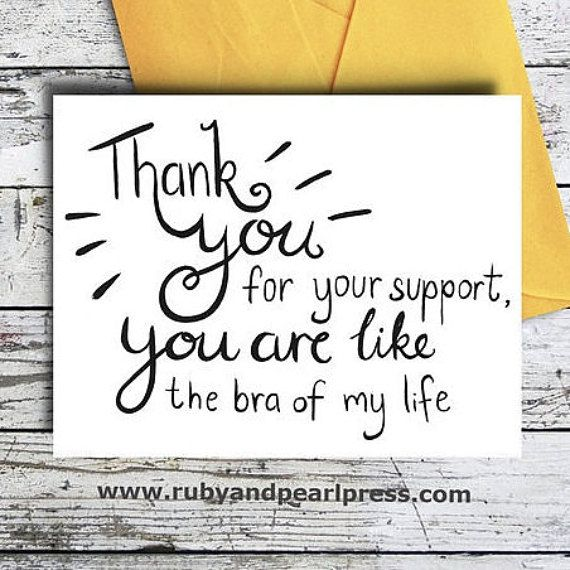 Funny Thank You Card - For Your Support Bra Of My Life - Hand Lettered…