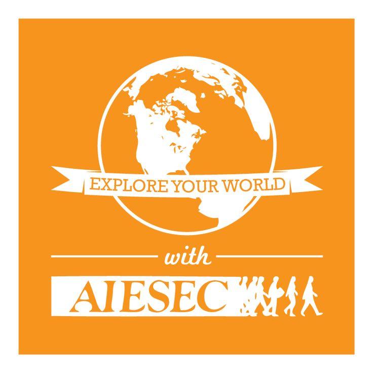 Explore your world in AIESEC! For Intership: melvin.zaldana@aiesec.net For Member: cesar.cortez@aiesec.net