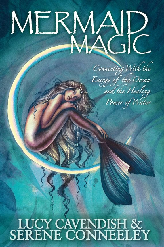 Mermaid Magic: Connecting With the Energy of by BlessedBeeBooks