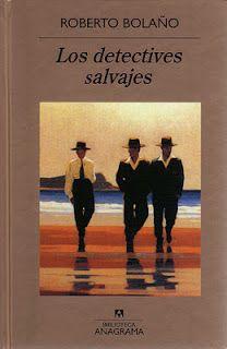 Entre libros y pucheros: Los detectives salvajes. BOLAÑO Roberto (1998): Los detectives salvajes. Editorial Anagrama, Colección Compactos: Barcelona (páginas 346-347).