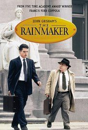 The Rainmaker (1997) An underdog lawyer takes on a fraudulent Insurance company.