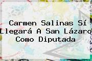 http://tecnoautos.com/wp-content/uploads/imagenes/tendencias/thumbs/carmen-salinas-si-llegara-a-san-lazaro-como-diputada.jpg Carmen Salinas. Carmen Salinas sí llegará a San Lázaro como diputada, Enlaces, Imágenes, Videos y Tweets - http://tecnoautos.com/actualidad/carmen-salinas-carmen-salinas-si-llegara-a-san-lazaro-como-diputada/
